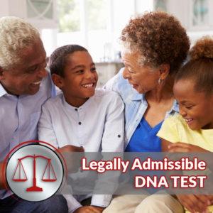 Grandparent DNA Testing Legally Admissible Test